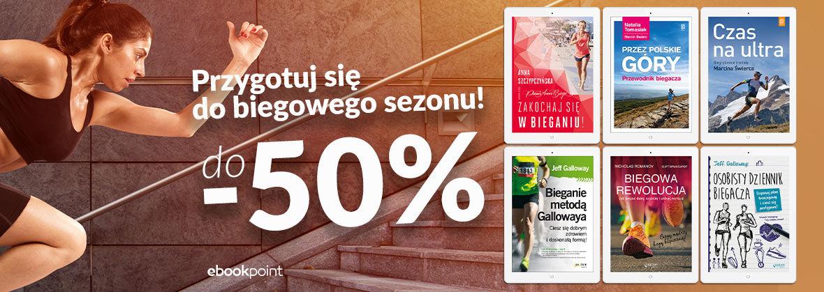 Promocja na ebooki Przygotuj się do biegowego sezonu! / do -50%